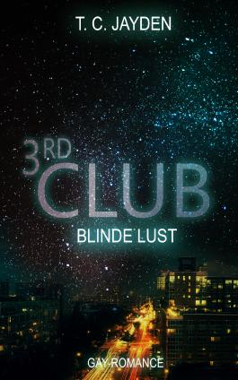 Third Club - Blinde Lust (The Club 3)