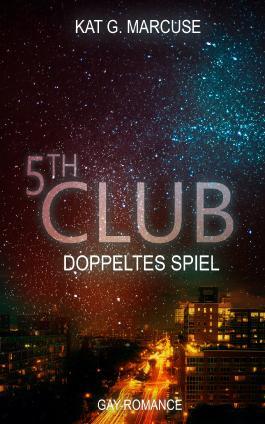 Fifth Club - Doppeltes Spiel (The Club 5)