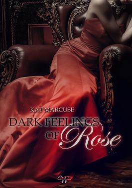 Dark feelings of Rose