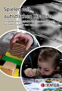 Spielen mit autistischen Kindern