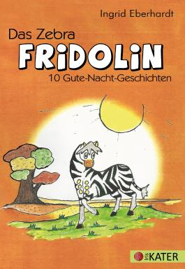 Das Zebra FRIDOLIN
