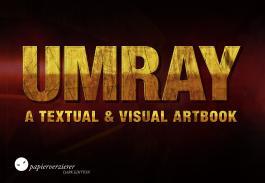 UMRAY - A Textual and Visual Artbook