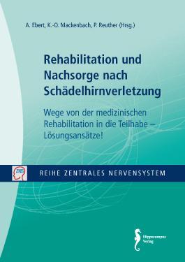 Rehabilitation und Nachsorge nach Schädelhirnverletzung