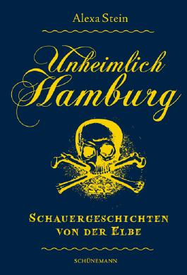 Unheimlich Hamburg