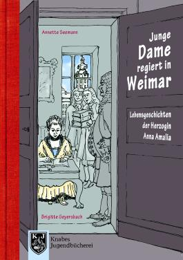 Junge Dame setzt sich durch: Amélie regiert in Weimar
