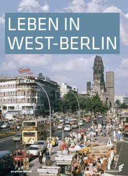 Leben in West-Berlin