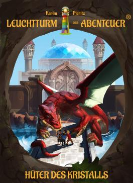 Leuchtturm der Abenteuer 4 Hüter des Kristalls