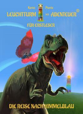 Leuchtturm der Abenteuer - Die Reise nach Himmelblau für Erstleser