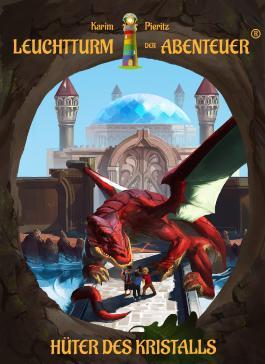 Leuchtturm der Abenteuer 4 Hüter des Kristalls (Hardcover)