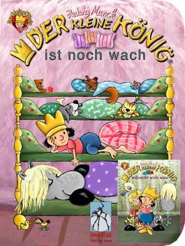 Der kleine König ist noch wach / wünscht sich was: Kleinkinder-Buch