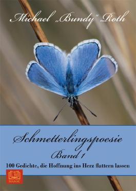 Schmetterlingspoesie Band 1
