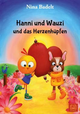 Hanni und Wauzi und das Herzenhüpfen
