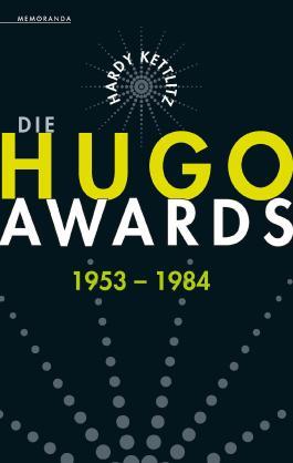 Die Hugo Awards 1953 – 1984