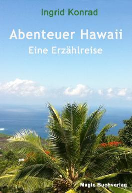 Abenteuer Hawaii - Eine Erzählreise