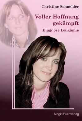 Voller Hoffnung gekämpft - Diagnose Leukämie