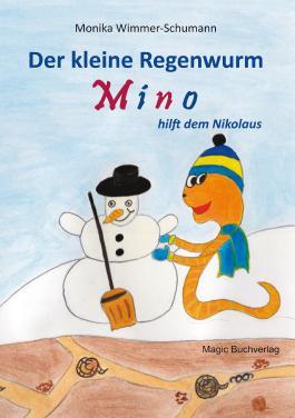 Der kleine Regenwurm Mino hilft dem Nikolaus