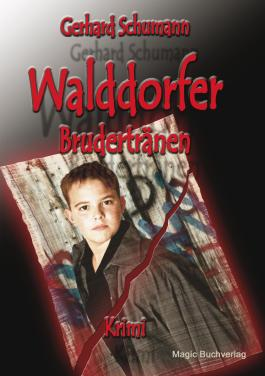 Walddorfer - Brudertränen