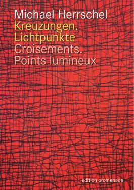 Kreuzungen.Lichtpunkte / Croisements.Points Lumineux