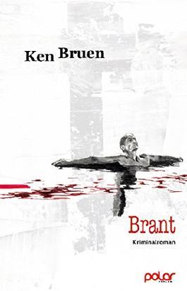 Brant: Ken Bruen