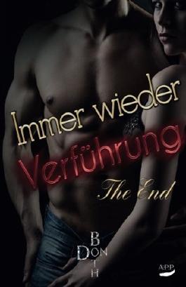 Immer wieder Verführung - The End
