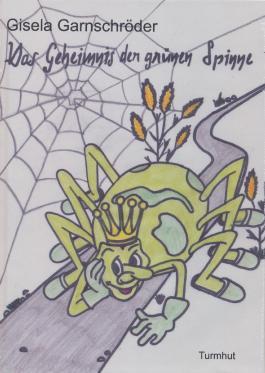 Das Geheimnis der grünen Spinne