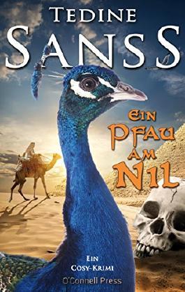 Ein Pfau am Nil: Ein Cosy-Krimi (Die Pfau-Reihe 2)