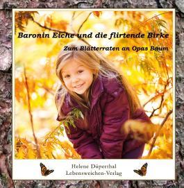 Baronin Eiche und die flirtende Birke
