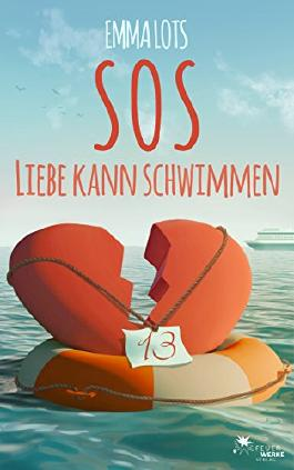 SOS - Liebe kann schwimmen (Liebesroman)