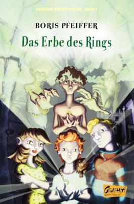 Akademie der Abenteuer, Band 4 - Das Erbe des Rings