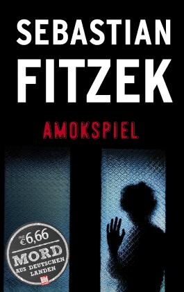 Amokspiel Fitzek