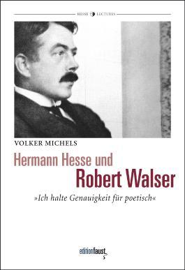 Hermann Hesse und Robert Walser