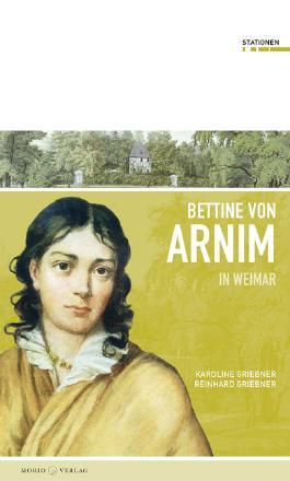 Bettine von Arnim in Weimar