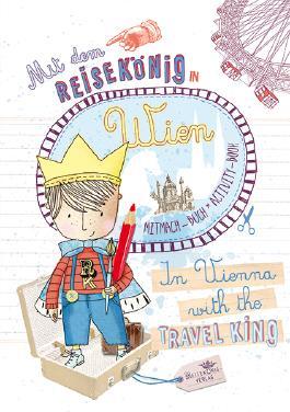 Mit dem Reisekönig in Wien. Mitmach-Buch*Activity-Book