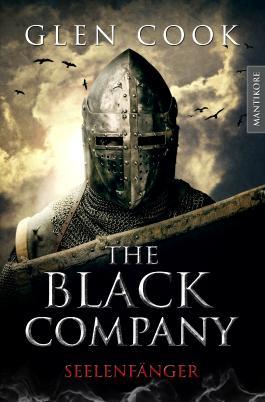 The Black Company - Seelenfänger: Ein Dark-Fantasy-Roman von Kult Autor Glen Cook (German Edition)