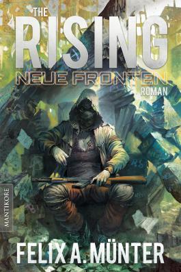 The Rising 3 - Neue Fronten