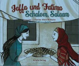 Jaffa und Fatima - Schalom, Salaam