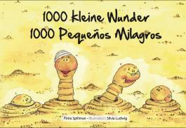 1000 kleine Wunder - 1000 Pequeños Milagros