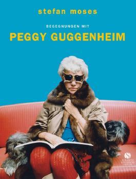 Sonderedition Begegnungen mit Peggy Guggenheim
