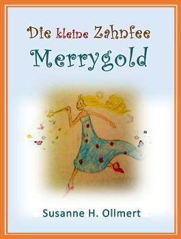 Die kleine Zahnfee Merrygold