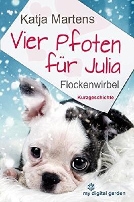 Vier Pfoten für Julia - Flockenwirbel