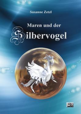Maren und der Silbervogel