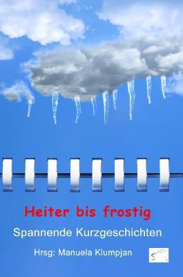 Heiter bis frostig