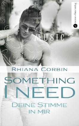 Something I need - Deine Stimme in mir