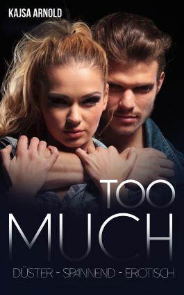 Too Much (Too Close 2)