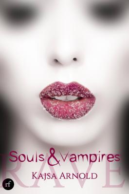 Souls & Vampires: Rave