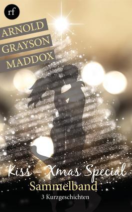 Kiss-Xmas Special: 3 Weihnachtsgeschichten in einem eBook