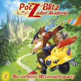 Potz Blitz - Die Zauber-Akademie 2: Die verhexte Mitternachtsparty