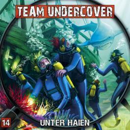 Team Undercover 14: Unter Haien