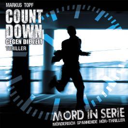 Mord in Serie 19: Countdown - Gegen die Zeit
