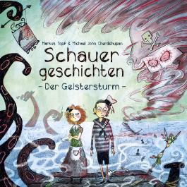 Schauergeschichten 1: Der Geistersturm